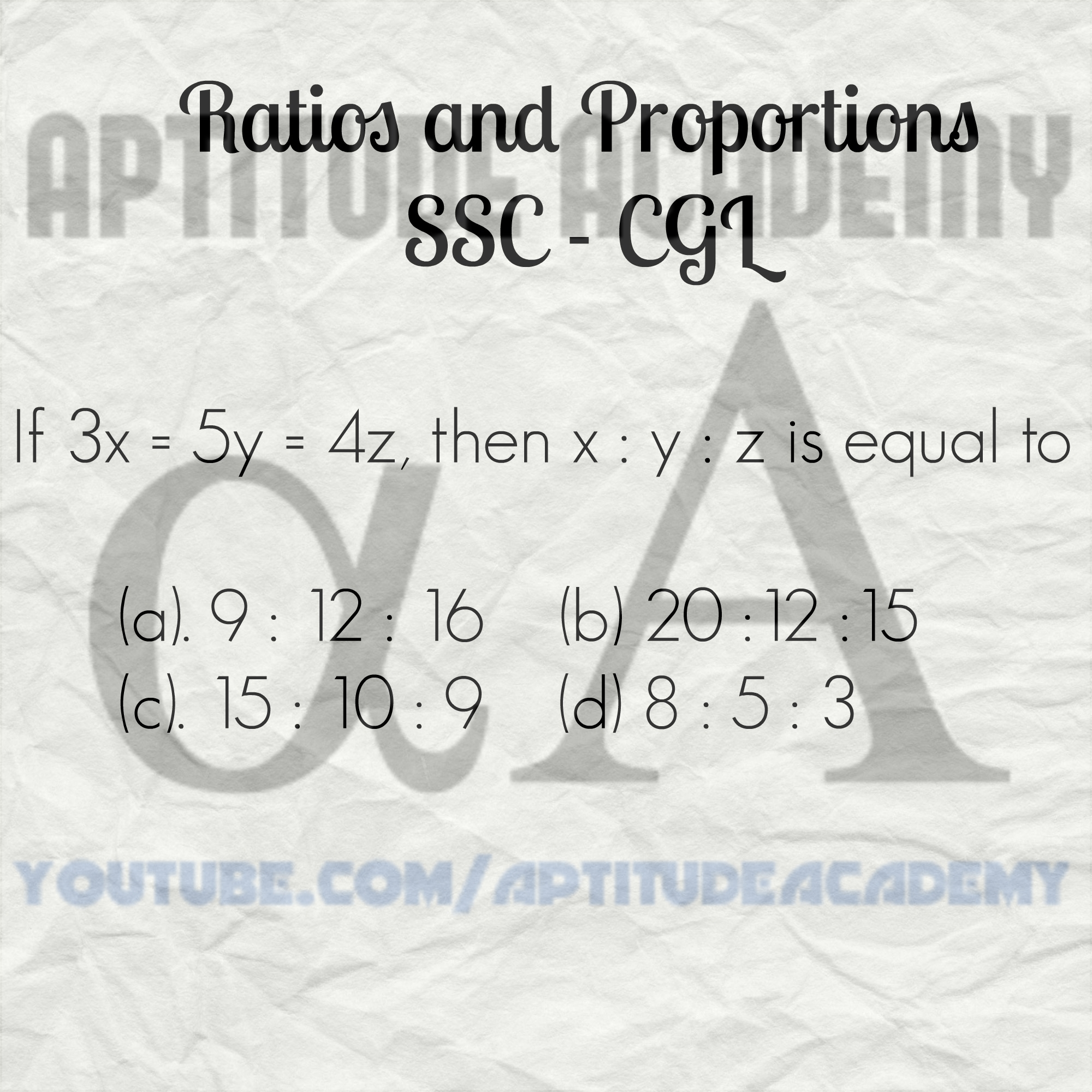 Problem on Ratios and Proportions for SSC-CGL 2016